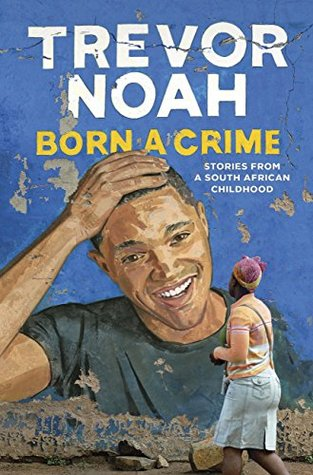 Cover of Born A Crime