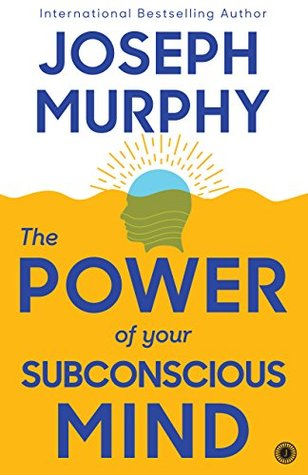 Cover of The Power of Your Subconscious Mind
